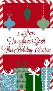 5Steps to Save Cash This Holiday Season