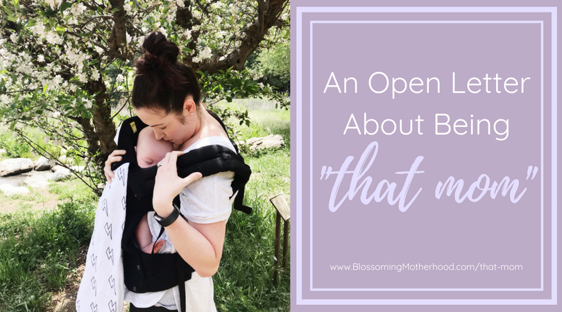 An open letter about a different view on mothering. I can't think of one Mom who feels comforted when people question or mock her.