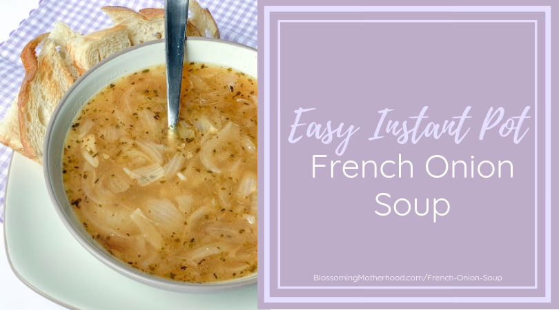 Easy Instant Pot French Onion Soup - Easy recipes for the instant pot - healthy instant pot recipes