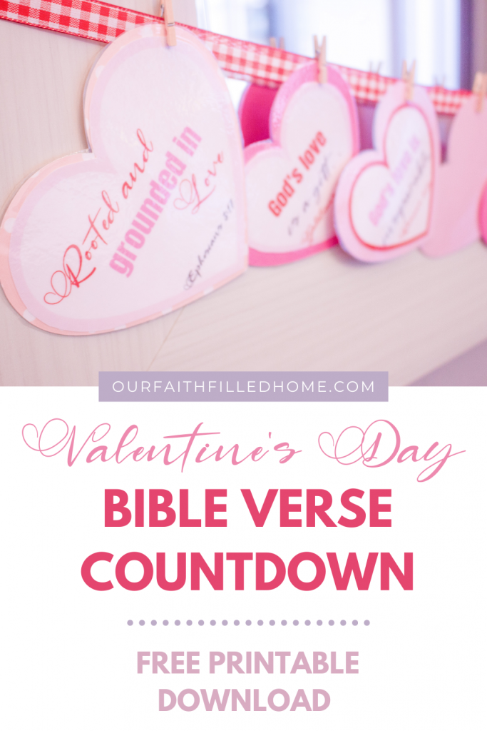Bible verse Valentine's Day crafts for kids. Bible verse countdown for Valentine's Day. Christian Valentine's Day activities. Free Valentine's Day printables. Christian preschool activities for Valentine's Day.