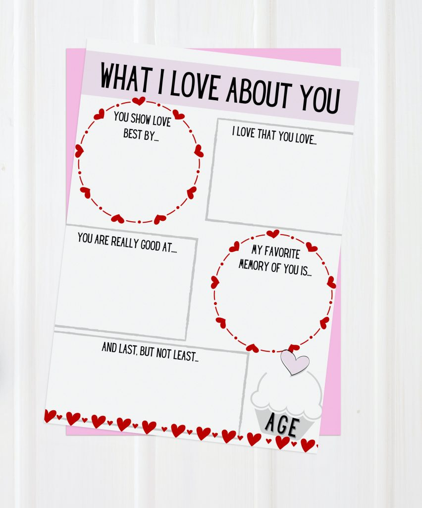 Free Valentine's Day Printable for kids. What I Love About You printable includes writing prompts to write a keepsake Valentine to your child.